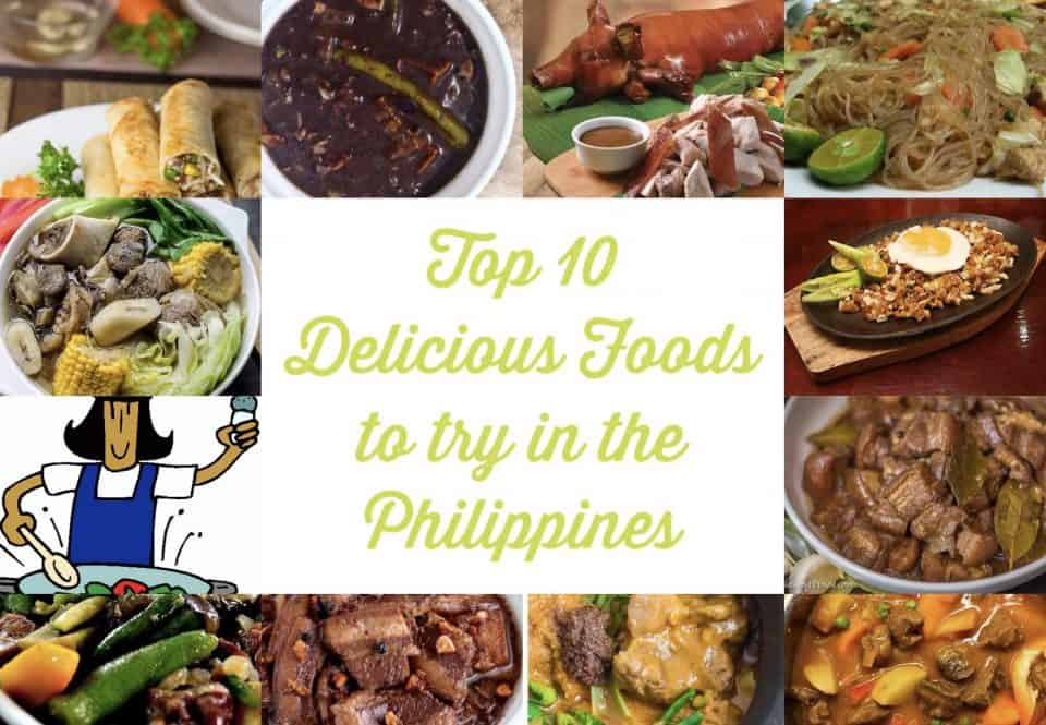 Top 10 Delicious Foods You Must Try In The Philippines