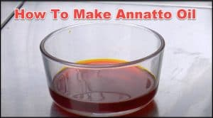 How to Make Annatto Oil