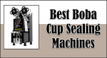 best boba cup sealer